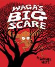 WAGA'S BIG SCARE by Samuel Hiti