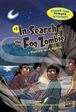 Cover art for IN SEARCH OF THE FOG ZOMBIE