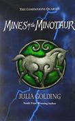 MINES OF THE MINOTAUR by Julia Golding