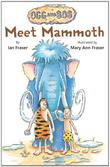 MEET MAMMOTH by Ian Fraser