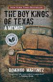 THE BOY KINGS OF TEXAS by Domingo Martinez