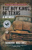 THE BOY KINGS OF TEXAS by Domingo Martinez