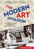 THE MODERN ART INVASION by Elizabeth Lunday
