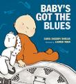 BABY'S GOT THE BLUES by Carol Diggory Shields