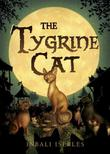 THE TYGRINE CAT by Inbali Iserles