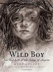 WILD BOY by Mary  Losure