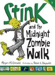 Cover art for STINK AND THE MIDNIGHT ZOMBIE WALK