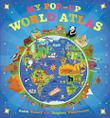 MY POP-UP WORLD ATLAS by Anita Ganeri