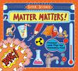 Cover art for MATTER MATTERS!