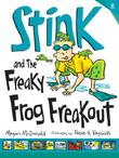Cover art for STINK AND THE FREAKY FROG FREAKOUT