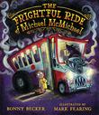 THE FRIGHTFUL RIDE OF MICHAEL MCMICHAEL