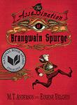 THE ASSASSINATION OF BRANGWAIN SPURGE