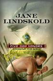 FIVE ODD HOURS by Jane Lindskold