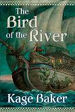 Cover art for THE BIRD OF THE RIVER
