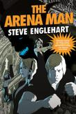 Cover art for THE ARENA MAN