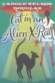 CAT IN AN ALIEN X-RAY