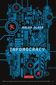 INFOMOCRACY by Malka Older