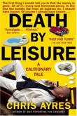DEATH BY LEISURE
