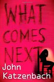 Cover art for WHAT COMES NEXT