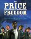 THE PRICE OF FREEDOM by Dennis Brindell Fradin