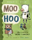 MOO HOO by Mike Lowery