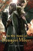 IN THE TIME OF DRAGON MOON