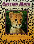 CHEETAH MATH by Ann Whitehead Nagda