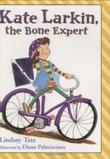 KATE LARKIN, THE BONE EXPERT