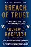 BREACH OF TRUST by Andrew J. Bacevich