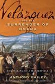 VELÁSQUEZ AND <i>THE SURRENDER OF BREDA</i>