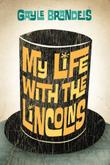 Cover art for MY LIFE WITH THE LINCOLNS