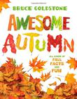AWESOME AUTUMN by Bruce Goldstone
