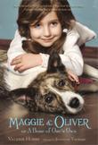 MAGGIE & OLIVER