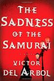Cover art for THE SADNESS OF THE SAMURAI