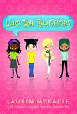 LUV YA BUNCHES by Lauren Myracle