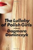 Cover art for THE LULLABY OF POLISH GIRLS