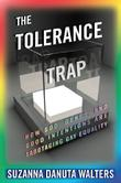 THE TOLERANCE TRAP