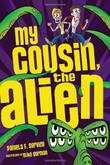 MY COUSIN, THE ALIEN by Pamela F. Service