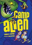 CAMP ALIEN by Pamela F. Service