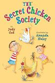 THE SECRET CHICKEN SOCIETY by Judy Cox