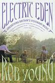 ELECTRIC EDEN by Rob Young