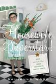Cover art for HOUSEWIFE SUPERSTAR!