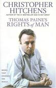 THOMAS PAINE'S RIGHTS OF MAN by Christopher Hitchens