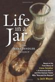 LIFE IN A JAR by Jack Mayer