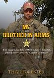 My Brother in Arms by Thad Forester