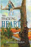 THE TRACKING HEART by Melissa Croghan
