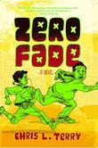 ZERO FADE by Chris L. Terry