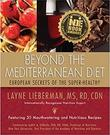 BEYOND THE MEDITERRANEAN DIET by Layne Lieberman