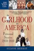 100 Years in the Life of an American Girl by Suzanne Sherman