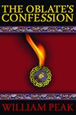 THE OBLATE'S CONFESSION by William Peak